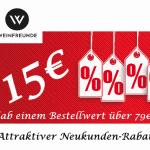 Weinfreunde Gutschein 15 Euro auf ALLES 012019